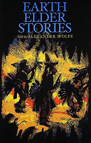 Earth Elder Stories: Alexander Wolfe