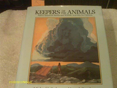 Keepers of the Animals: Caduto, Michael J.; Bruchac, Joseph