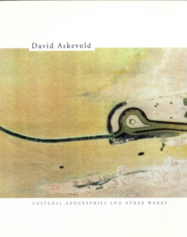 9780920089521: David Askevold: Cultural Geographies and Other Works