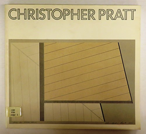 9780920095539: Christopher Pratt: A retrospective organized by the Vancouver Art Gallery : catalogue