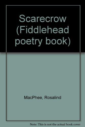 Scarecrow (Fiddlehead poetry books): MacPhee, Rosalind
