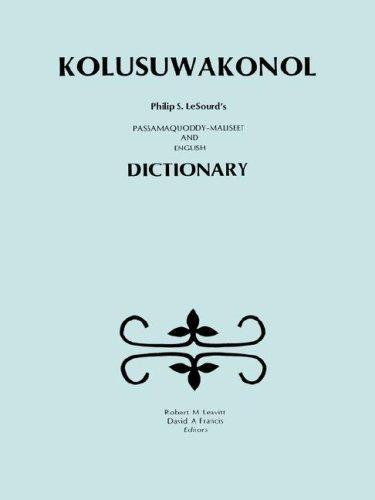 9780920114742: Kolusuwakonol: Passamaquoddy-Maliseet & English Dictionary