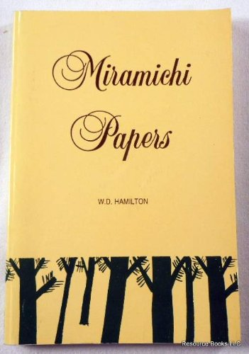 Miramichi papers (0920114849) by W. D Hamilton