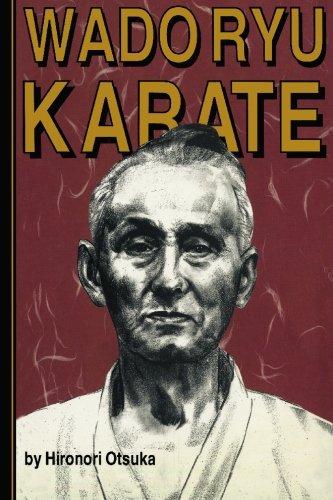 Wado Ryu Karate: Hironori Otsuka