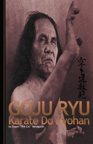GOJU RYU: KARATE DO KYOHAN: Yamaguchi, Gogen