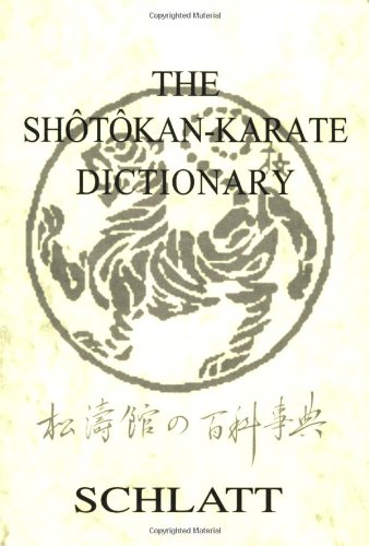 9780920129852: The Shotokan Karate Dictionary : Shotokan No Hyakkajiten