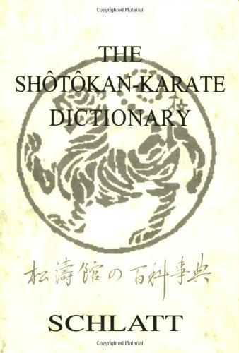 9780920129852: The Shotokan Karate Dictionary : Shotokan No Hyakkajiten