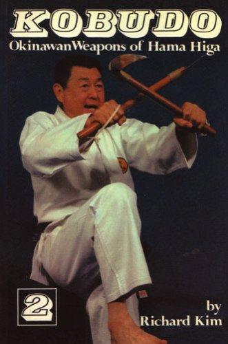 9780920129982: Kobudo Okinawan Weapons of Hama Higa