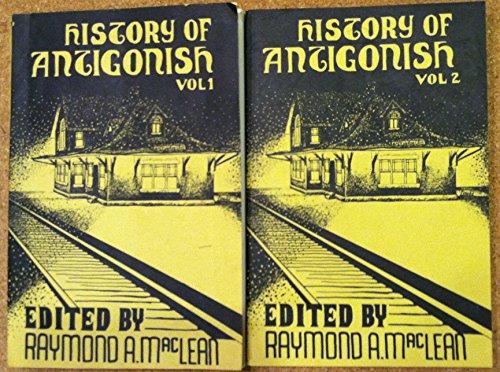 9780920147023: The History of Antigonish