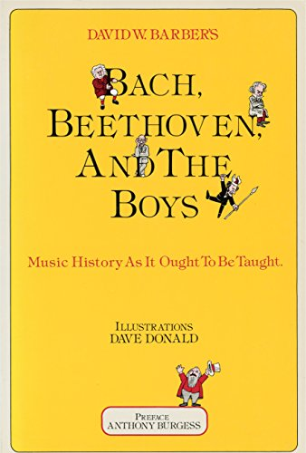 Bach, Beethoven, and the Boys: Music History As It Ought To Be Taught. Prefac.