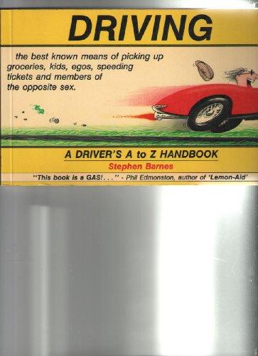 9780920151099: Driving: A Driver's A-Z Handbook