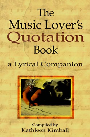 9780920151143: MUSIC LOVER'S QUOTATION BOOK: A Lyrical Companion