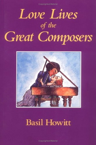 9780920151181: Love Lives of the Great Composers: From Gesualdo to Wagner
