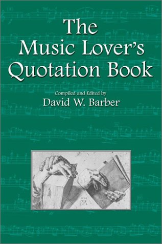9780920151372: The Music Lover's Quotation Book (Musical Quotations)