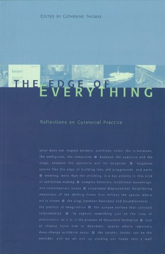 9780920159927: The Edge of Everything: Reflections on Curatorial Practice (Naming a Practice)