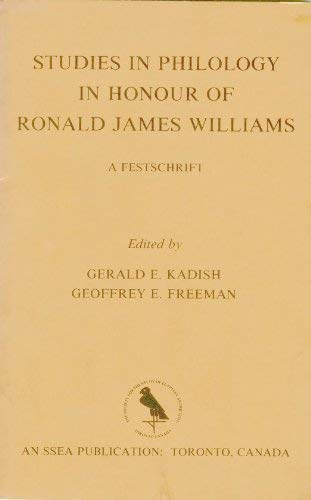 Studies in Philology in Honour of Ronald James Williams: A Festschrift (Ssea): Kadish, Gerald E.