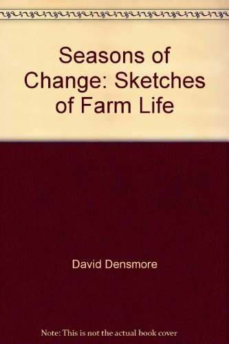 Seasons of Change: Sketches of Farm Life
