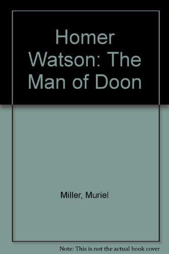 9780920197585: Homer Watson: The Man of Doom