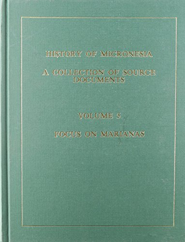 History of Micronesia : A Collection of Source Documents : Focus on the Mariana Mission, 1670-1673