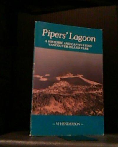 Piper's Lagoon; a Historic and Captivating Vancouver Island Park: Henderson, Vi