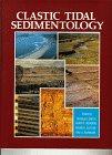 9780920230510: Clastic Tidal Sedimentology (CSPG Memoir 16)