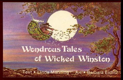 Wondrous tales of wicked Winston: Manning, Linda