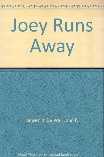 Joey Runs Away: John F. Jansen