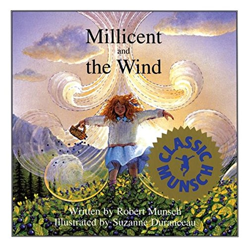 9780920236932: Millicent and the Wind (Munsch for Kids)