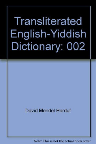 Transliterated English-Yiddish Dictionary (0920243215) by Harduf, David Mendel