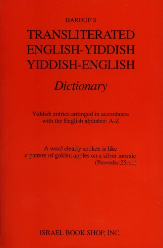 Transliterated English-Yiddish Yiddish-English Dictionary (0920243770) by David Mendel Harduf