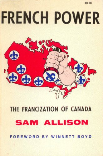 9780920254059: French power: The Francization of Canada