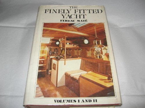 9780920256053: The Finely Fitted Yacht