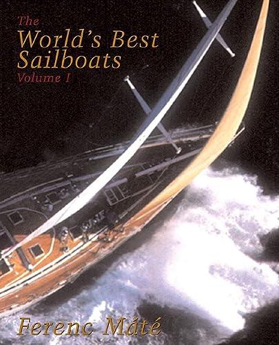 9780920256114: The World's Best Sailboats: A Survey: v. 1