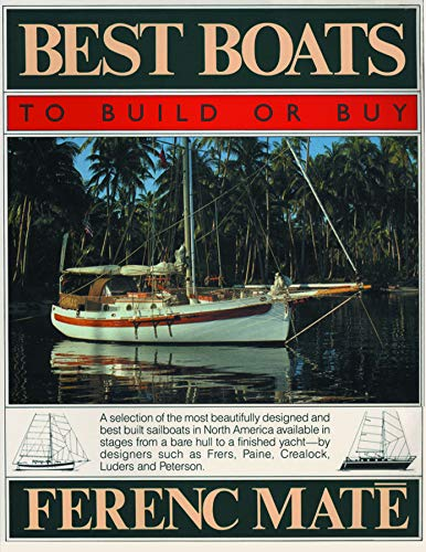 Best Boats to Build or Buy (Paperback): Ferenc Mate