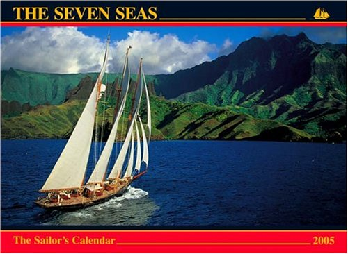 The Seven Seas Calendar 2005 (0920256465) by Ferenc Mate