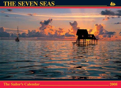 The Seven Seas Calendar 2008: The Sailor's Calendar (9780920256527) by Ferenc Máté