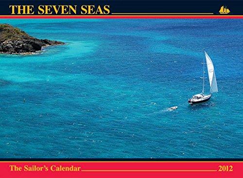 9780920256701: The Seven Seas Calendar 2012: The Sailor's Calendar