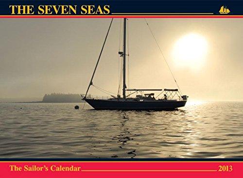 9780920256800: The Seven Seas Calendar 2013: The Sailor's Calendar