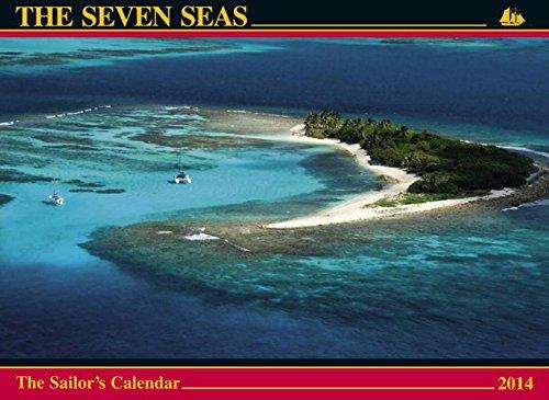 The Seven Seas Calendar 2014: The Sailor's Calendar (0920256813) by Máté, Ferenc