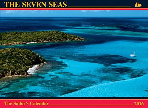 9780920256862: The Seven Seas 2016 Calendar: The Sailors Calendar
