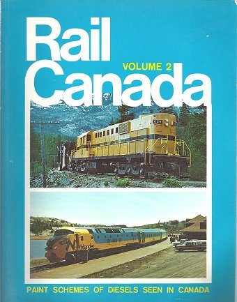 Rail Canada, Vol. 2: Paint Schemes of Diesels seen in Canada: Lewis, Donald C