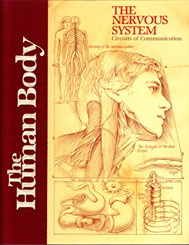 Nervous System: Circuits of Communication (Human Body Series)