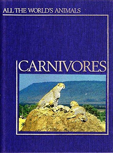 Carnivores (All the world's animals): Bateman, Graham (Project Editor)