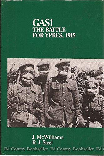 Gas!: The Battle for Ypres, 1915: McWilliams, James L.