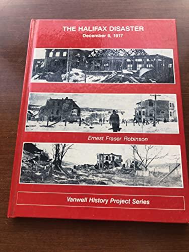 9780920277072: The Halifax Disaster: December 6, 1917