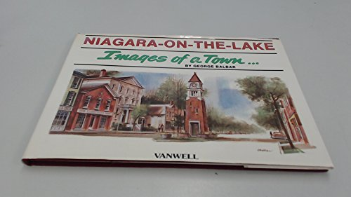 9780920277188: Niagara-on-the-Lake: Images of a Town