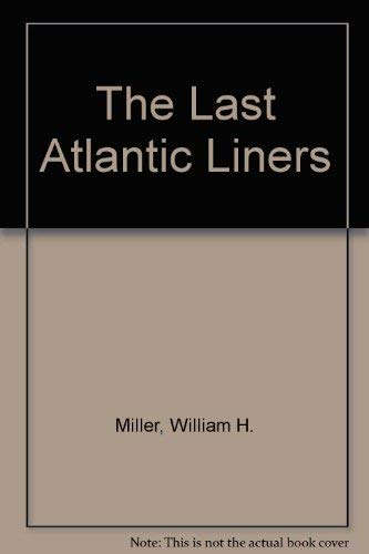 9780920277584: The Last Atlantic Liners
