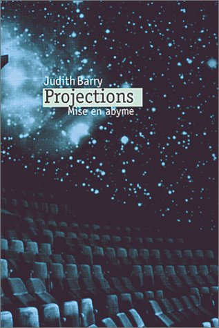 Judith Barry: Projections, Mise En Abyme (0920293387) by Brian Wallis; Judith Barry; Mark Wigley