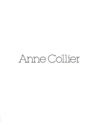 Anne Collier: Collier, Anne