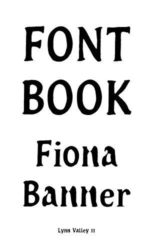 Fiona Banner: Font Book: Lynn Valley No.